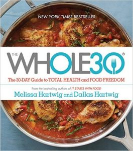 5. The Whole30: The 30-Day Guide