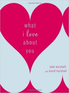 #4. What I Love About You