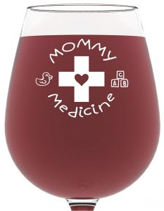 #6. Mommy Medicine Funny Wine Glass Valentine's Day Gift